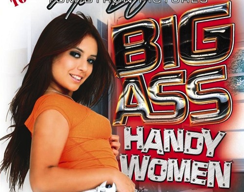 Big Ass Handywomen