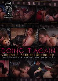 Doing It Again 2: Fearless Revealing