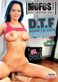 D.T.F. - Down To Fuck A Stranger