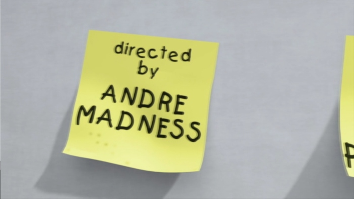 Director credit to Andre Madness.