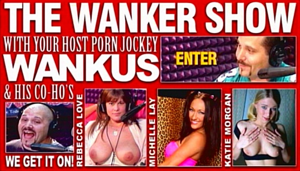 The Wanker Show